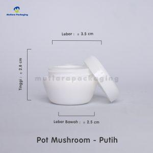 POT MUSHROOM 10GR PUTIH